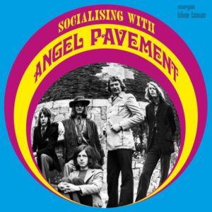 Angel Pavement - Socialising with Angel Pavement - 5036436118922 - DREAM CATCHER