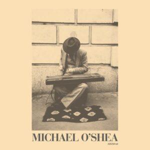 Michael O'Shea - Michael O'Shea - ACMOSLPX1 - ALLCHIVAL