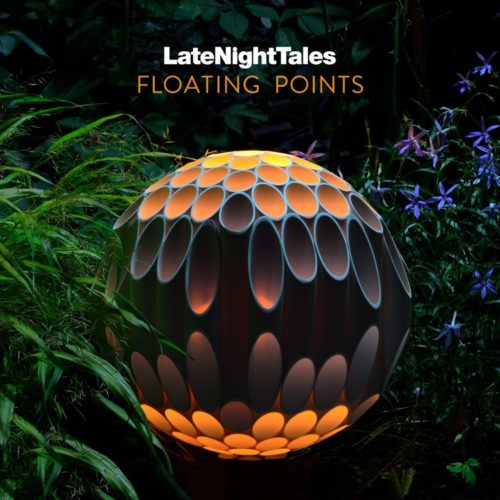 Floating Points - Late Night Tales - ALNLP52 - LATE NIGHT TALES