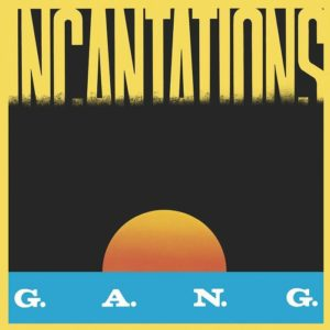 Gang - Incantations - BSTX056 - BEST ITALY