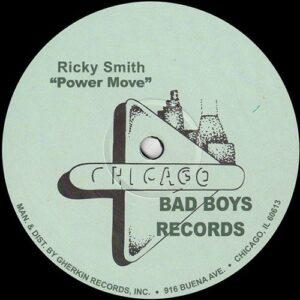 Ricky Smith - Power Move - CBB-6850 - Chicago Bad Boys Records