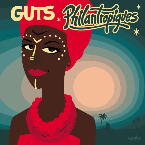 Guts - Philantropiques - HS190VL - HEAVENLY SWEETNESS