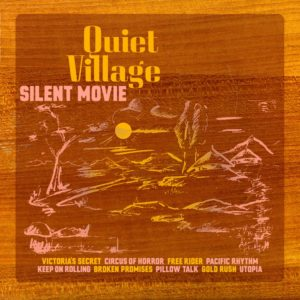 Quiet Village - Silent Movie - K7225LP - !K7