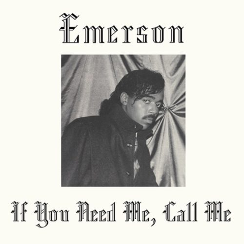 Emerson - If You Need Me