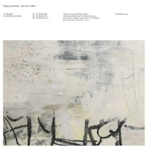 Philipp Otterbach - The Rest Is Bliss - KH021 - KNEKELHUIS