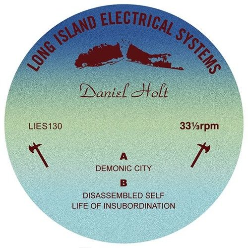 Daniel Holt - Demonic City EP - LIES130 - L.I.E.S