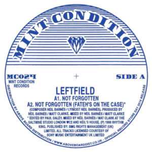 Leftfield - Not Forgotten - MC024 - MINT CONDITION
