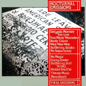 Nocturnal Emissions - Viral Shedding - MNQ132 - MANNEQUIN RECORDS
