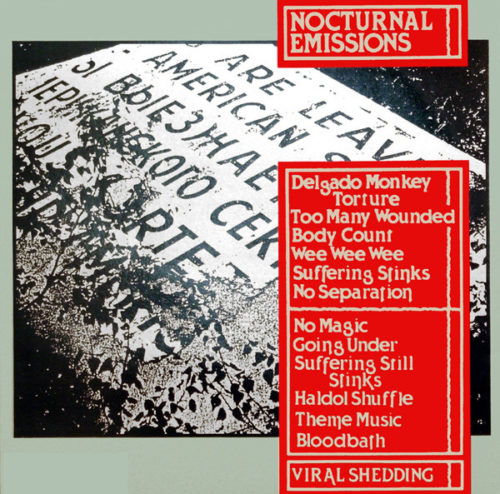 Nocturnal Emissions - Viral Shedding - MNQ132 - MANNEQUIN RECORDS