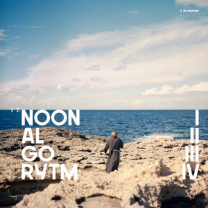 Noon - Algorhythm - NN011-2018 - NOWE NAGRANIA