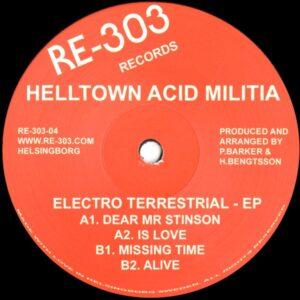 Helltown Acid Militia - Electro Terrestrial - RE30304 - RE-303 Records
