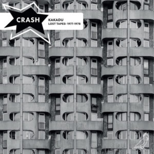 Crash - Kakadu (Lost Tapes 1977-1978) - SBS-003-LP - SOUND BY SOUND
