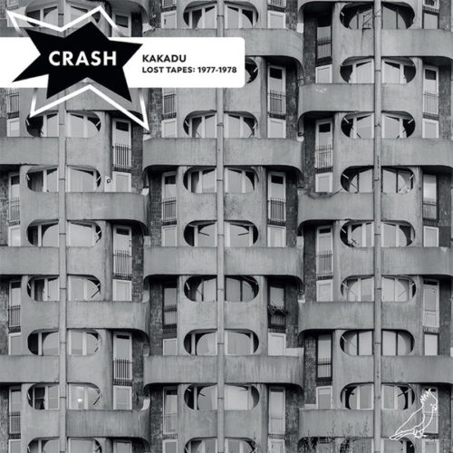 Crash - Kakadu (Lost Tapes 1977-1978) - SBS-003-LP - SOUND BY SOUND