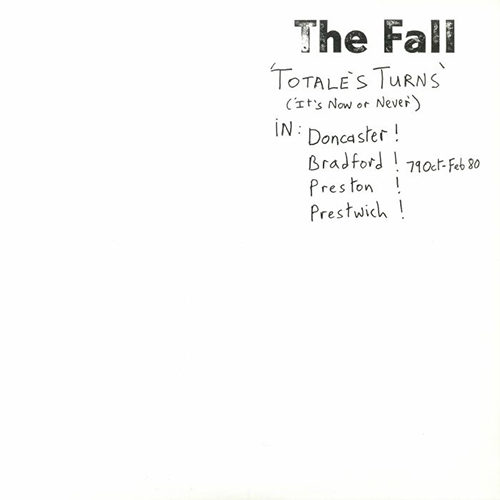 The Fall - Totale's Turns (It's Now Or Never) - SV146 - SUPERIOR VIADUCT