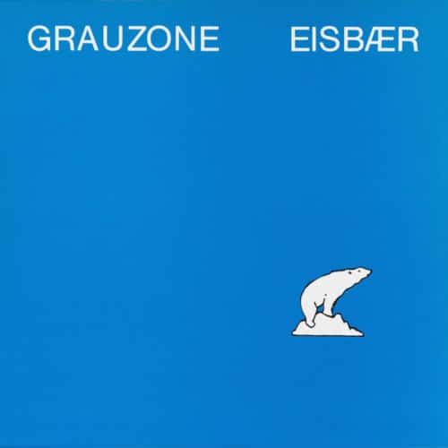 Grauzone - Eisbaer - WRWTFWW041 - WE RELEASE WHATEVER THE FUCK WE WANT