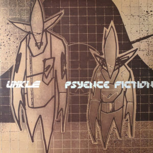 Unkle - Psyence Fiction - 602567593867 - UNIVERSAL