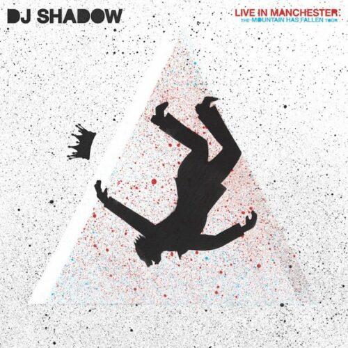 Dj Shadow - Live In Manchester - The Mountain Has Fallen Tour - 812814020576 - MASS APEAL