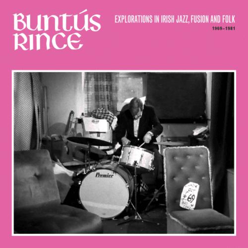 Various - Buntús Rince (Explorations In Irish Jazz