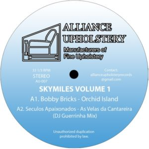 Bobby Bricks/Seculos Apaixonados/C Powers/Roy Comanchero - Sky Miles Volume 1 - AU007 - ALLIANCE UPHOLSTERY