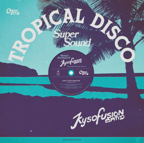 Michael Boothman/Kysofusion Band/Keith Prescott - Can't Stop Dancing - CRS513 - CREE RECORDS