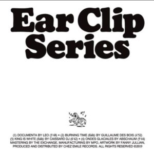 Leo/Guillaume Des Bois/Caissard DJ/Abschaum - Ear Clip Series Volume 1 - ECS001 - EAR CLIPS SERIES