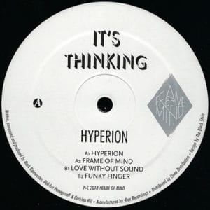 It's Thinking - Hyperion - FOM010 - FRAME OF MIND