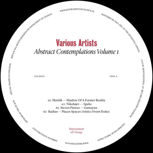 Mattiik/Nikolajev/Steven Pieters/Radius - Abstract Contemplations Volume 1 (printed A3 poster) - IOCH001 - INSTRUMENT OF CHANGE