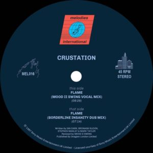 Crustation - Flame (mood Ii Swing Remixes) - MEL016 - MELODIES INTERNATIONAL