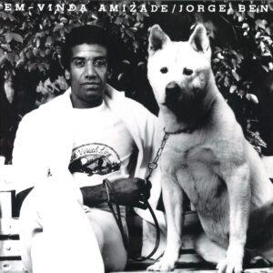 Jorge Ben - Bem-Vinda Amizade - MISSYOU005 - MISS YOU