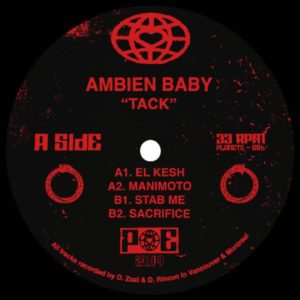 Ambien Baby/D Tiffany/Dan Rincon - Tack - PE006 - PLANET EUPHORIQUE