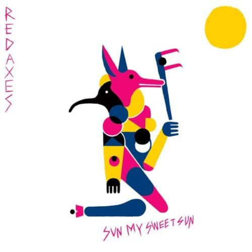 Red Axes - Sun My Sweet Sun - PERMVAC143 - PERMANENT VACATION