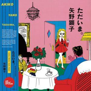 Akiko Yano - Tadaima - WWSLP16 - WEWANTSOUNDS
