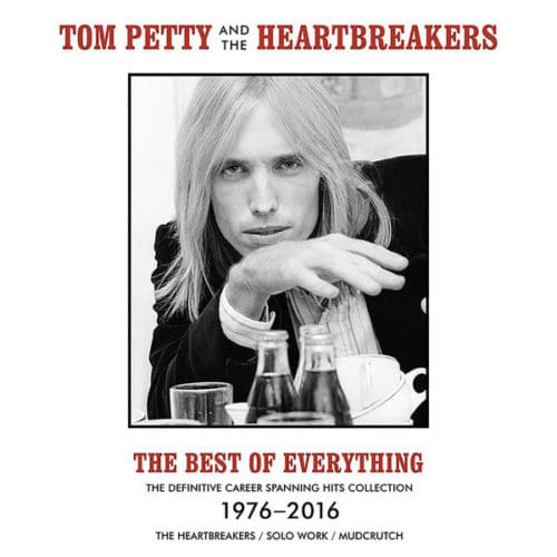 Tom Petty & The Heartbreakers - The Best Of Everything - The Definitive Career Spanning Hits Collection 1976-2016 - 602567934035 - GEFFEN RECORDS