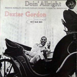 Gordon Dexter - Doin' Allright - 602577435935 - BLUE NOTE