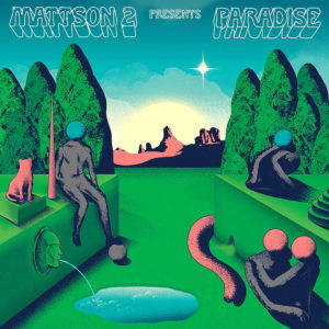 The Mattson 2 - Paradise - 677517301311 - COMPANY RECORDS