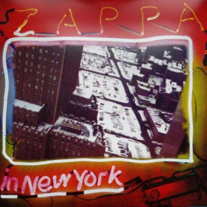 Frank Zappa - Zappa In New York (3LP) - 824302385616 - ZAPPA RECORDS