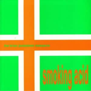 Brian Jonestown Massacre - Smoking Acid EP - AUK016LP - A RECORDINGS