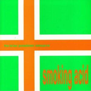 Brian Jonestown Massacre - Smoking Acid EP - AUK016LP - A RECORDINGS