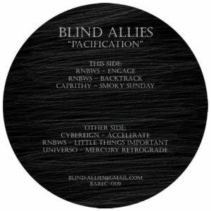 Rnbws/Caprithy/Cybereign/Universo - Pacification - BAREC009 - BLIND ALLIES