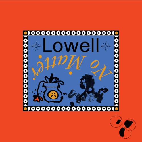 Lowell - No Matter - CC004 - COMPASSION CUTS