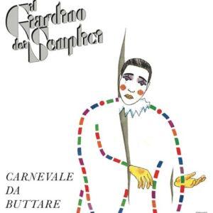 Il Giardino dei Semplici - Carnevale da Buttare - FTR1007 - FUTURIBILE ?