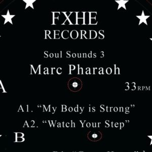Marc Pharaoh - Soul Sounds 3 - FXHE-SCMK - FXHE