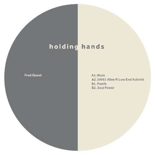Fred Quest - WUM EP - HHANDS008 - HOLDING HANDS