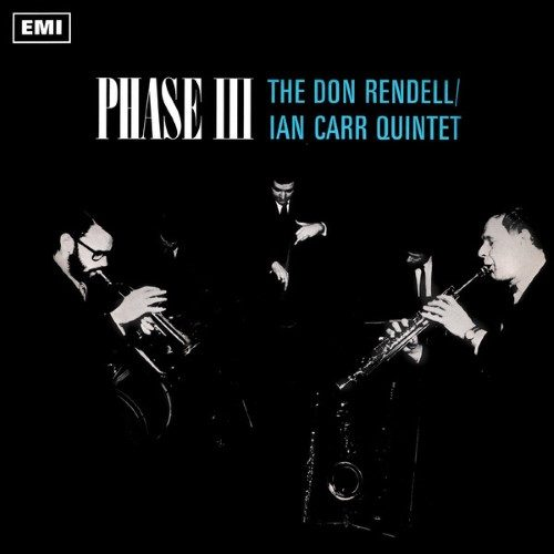 The Don Rendell/Ian Car Quintet - Phase III - JMANLP109X - JAZZMAN