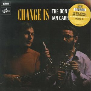 The Don Rendell/Ian Car Quintet - Change Is - JMANLP111X - JAZZMAN