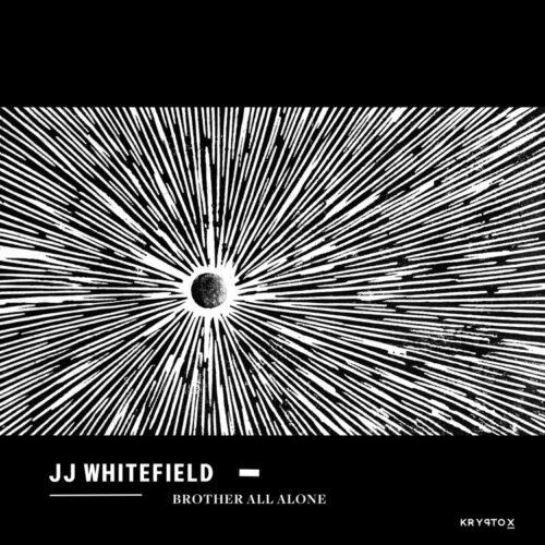 JJ Whitefield - Brother All Alone (180g) - KRY010 - KRYPTOX
