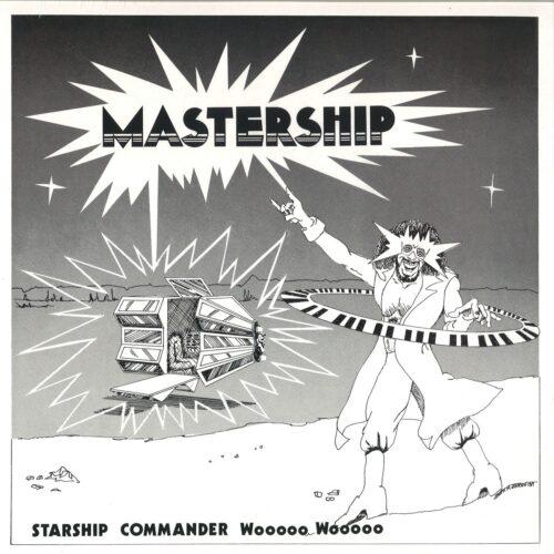 Starship Commander Wooooo Wooooo - Mastership - LER1005 - LEFT EAR RECORDS