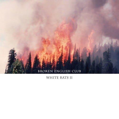 Broken English Club - White Rats II - LIES136 - L.I.E.S