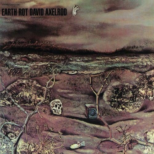 David Axelrod - Earth Rot - NA5186LP - NOW AGAIN