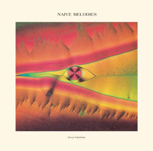 Deep Nalström - Naive Melodies - NASE02 - NATURAL SELECTIONS